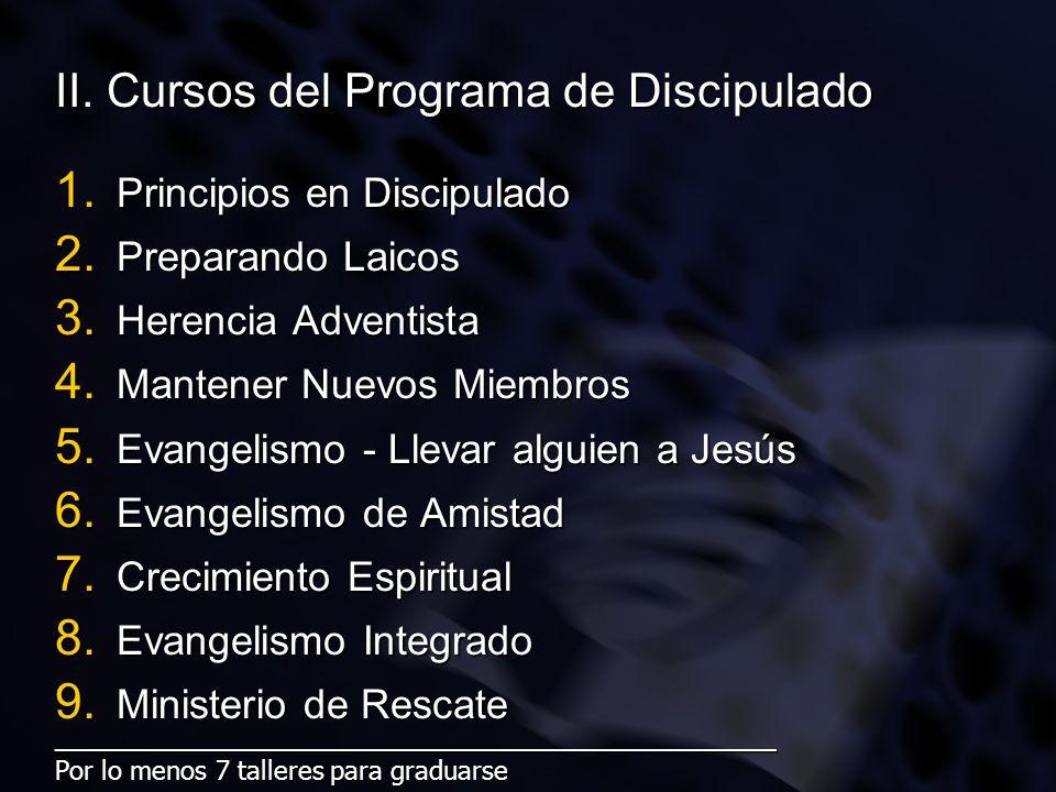 II. Cursos del Programa de Discipulado