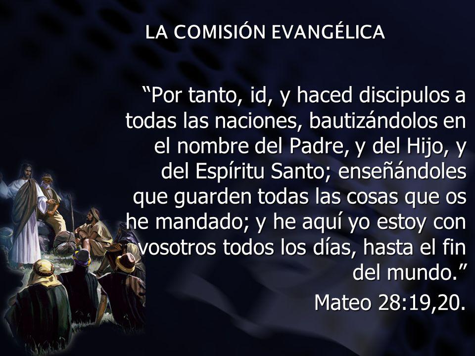 LA COMISIÓN EVANGÉLICA