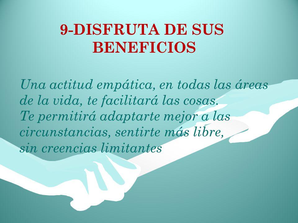 9-DISFRUTA DE SUS BENEFICIOS