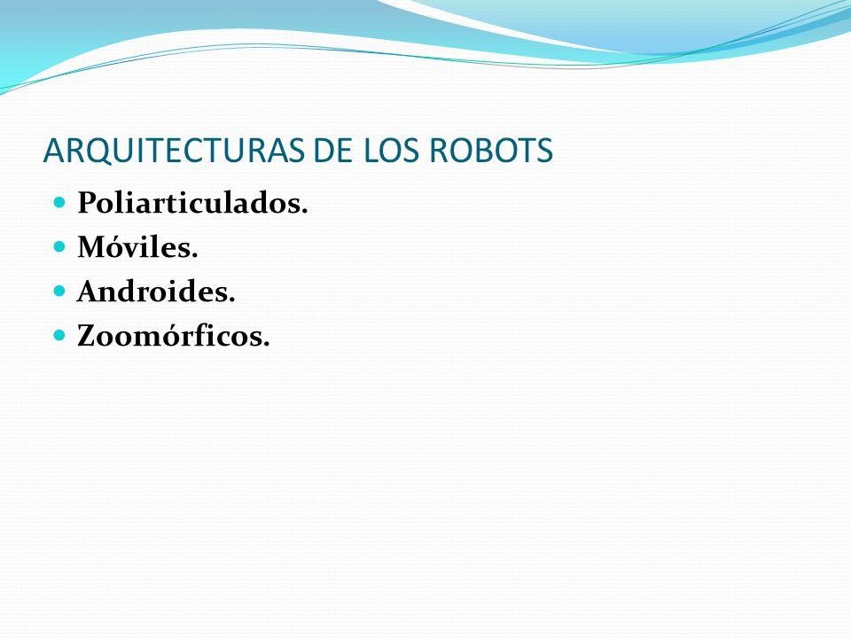ARQUITECTURAS DE LOS ROBOTS