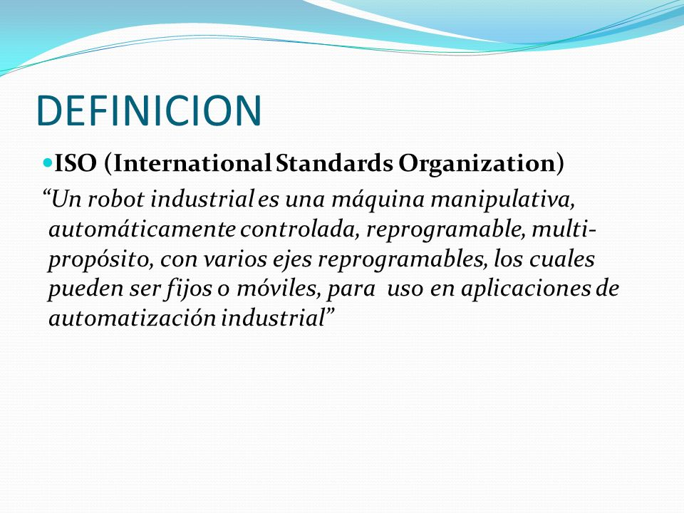 DEFINICION ISO (International Standards Organization)