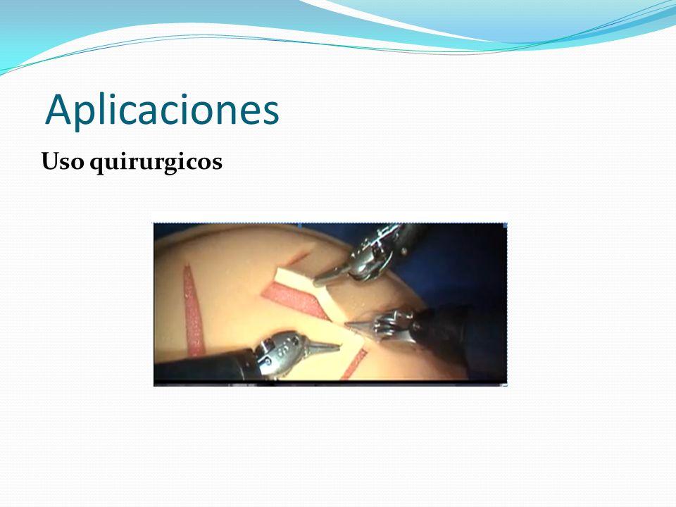 Aplicaciones Uso quirurgicos