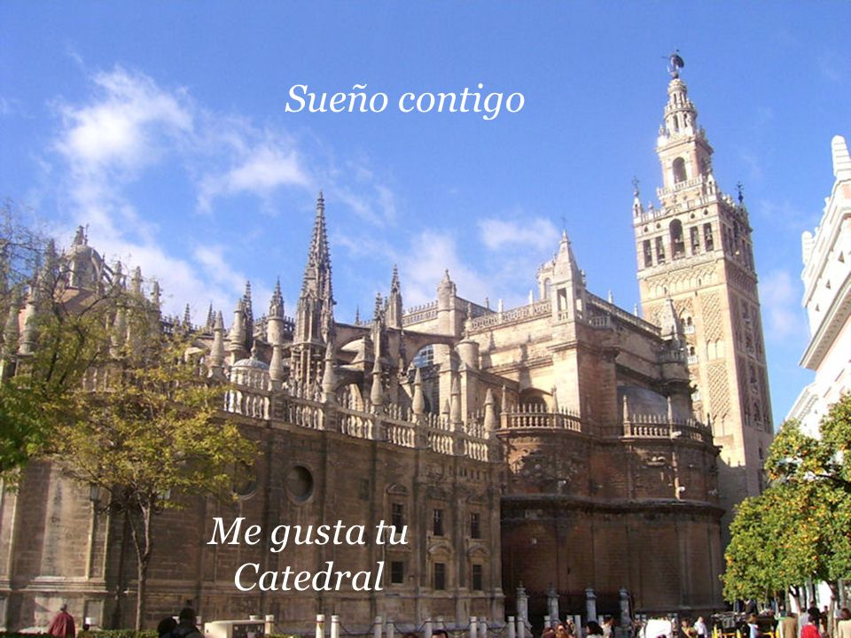 Sueño contigo Me gusta tu Catedral