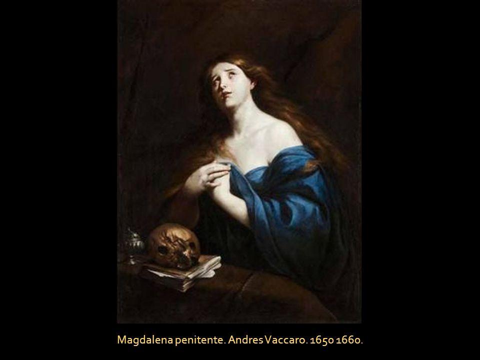 Magdalena penitente. Andres Vaccaro. 1650 1660.