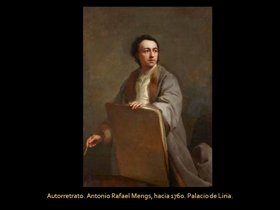 Autorretrato. Antonio Rafael Mengs, hacia 1760. Palacio de Liria.