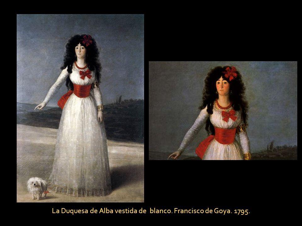 La Duquesa de Alba vestida de blanco. Francisco de Goya. 1795.