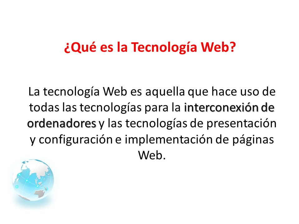 ¿Qué es la Tecnología Web