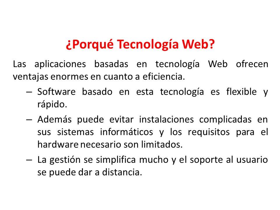 ¿Porqué Tecnología Web