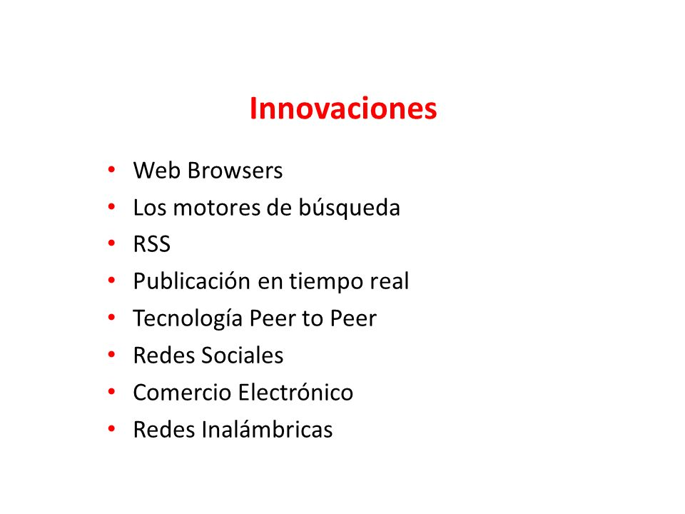 Innovaciones Web Browsers Los motores de búsqueda RSS