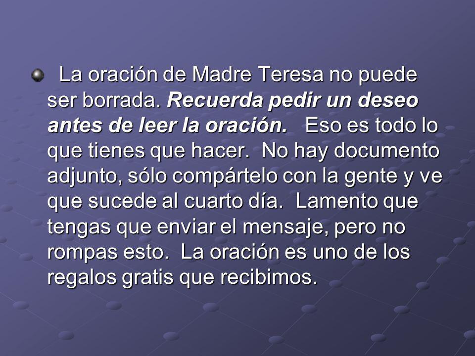 La oración de Madre Teresa no puede ser borrada