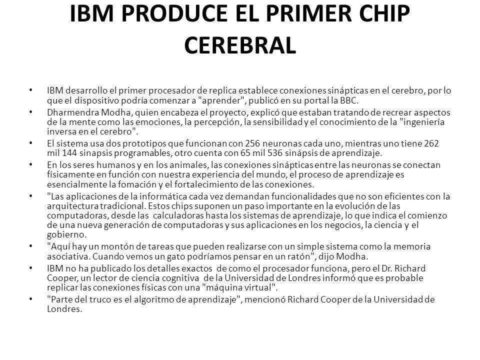 IBM PRODUCE EL PRIMER CHIP CEREBRAL