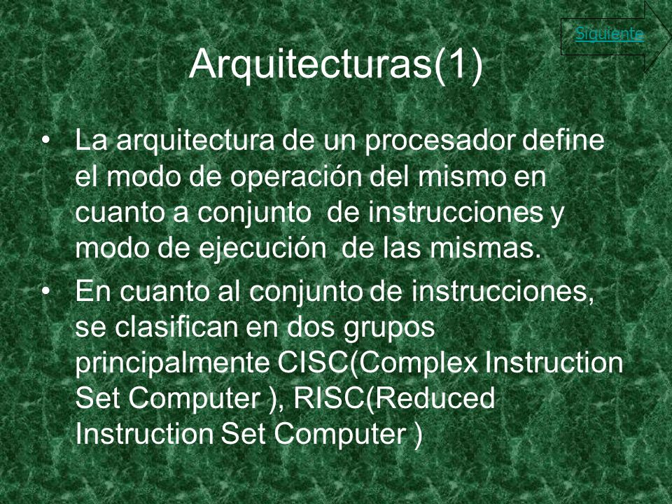 Arquitecturas(1) Siguiente.
