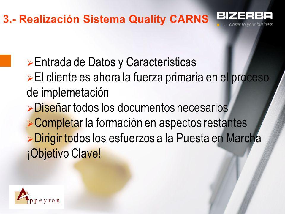 3.- Realización Sistema Quality CARNS