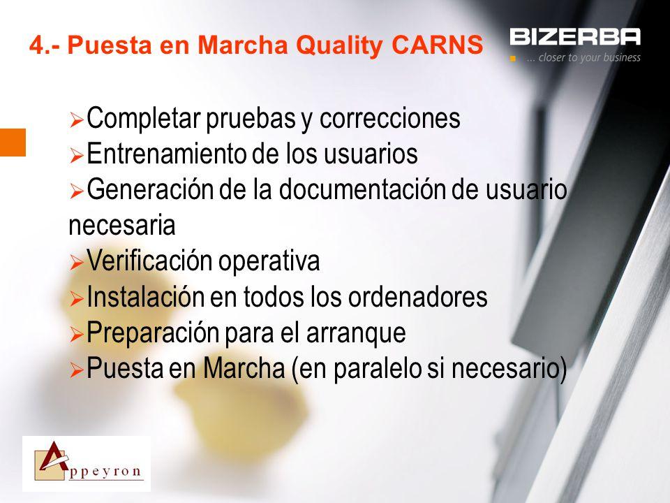 4.- Puesta en Marcha Quality CARNS
