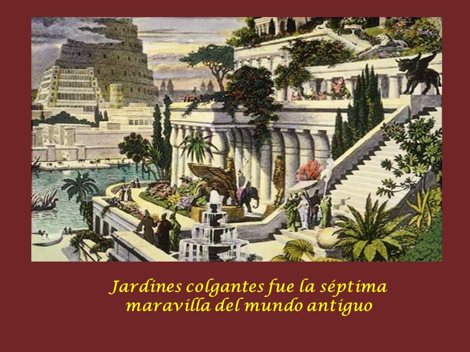 Jardines colgantes fue la séptima maravilla del mundo antiguo