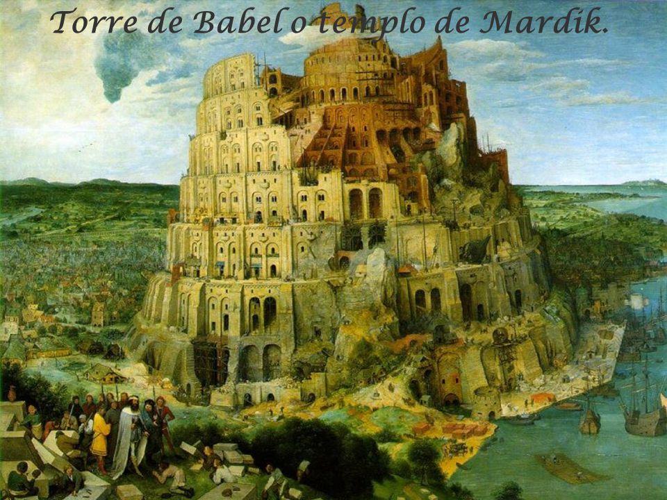 Torre de Babel o templo de Mardik.