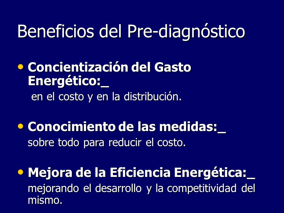 Beneficios del Pre-diagnóstico