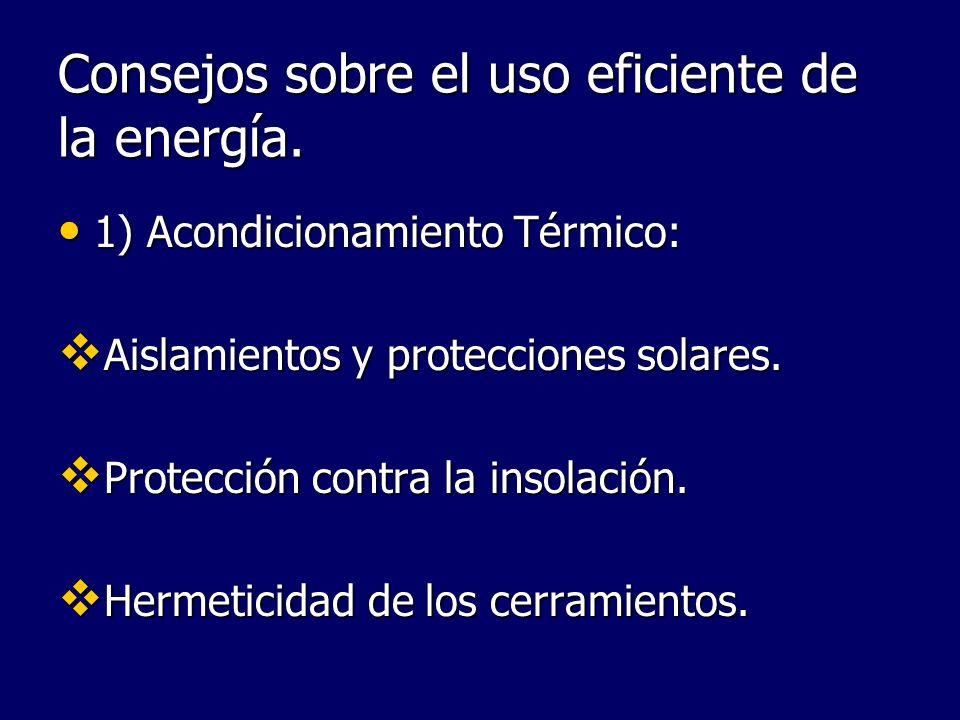 Consejos sobre el uso eficiente de la energía.