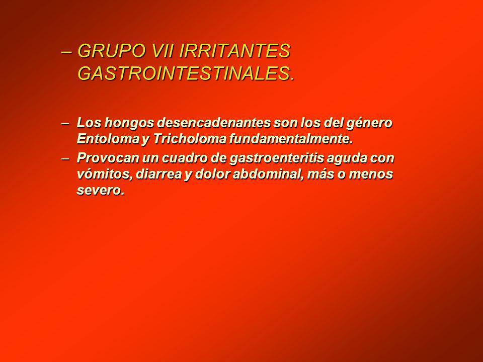 GRUPO VII IRRITANTES GASTROINTESTINALES.