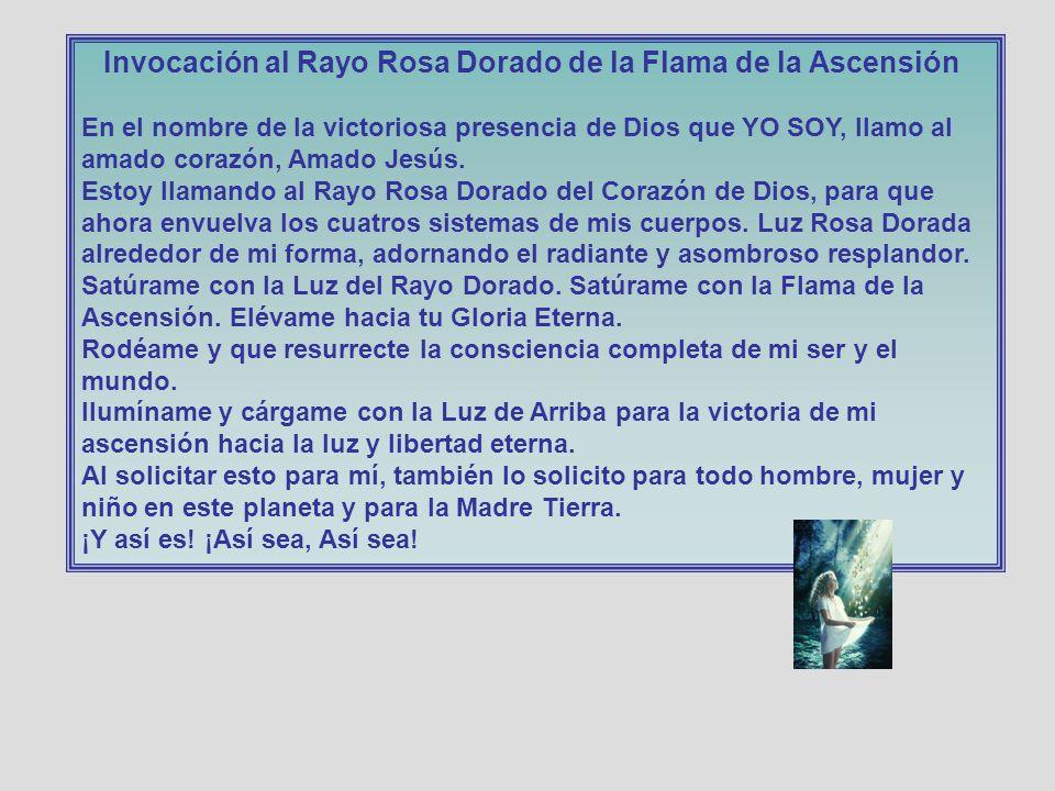Invocación al Rayo Rosa Dorado de la Flama de la Ascensión