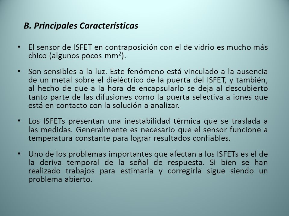 B. Principales Características