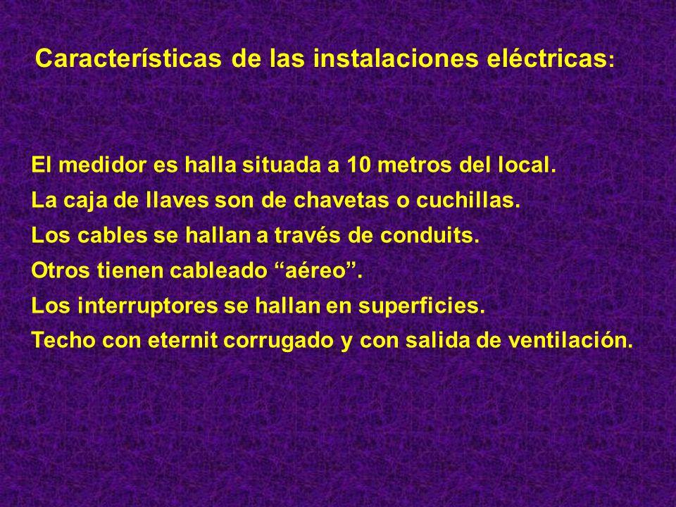 Características de las instalaciones eléctricas: