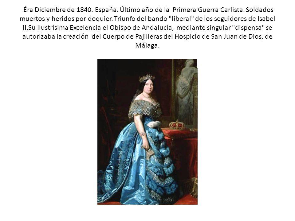 Éra Diciembre de 1840. España. Último año de la Primera Guerra Carlista.