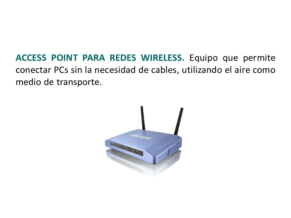 ACCESS POINT PARA REDES WIRELESS