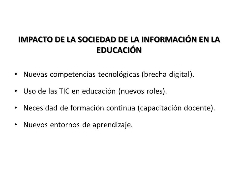 IMPACTO DE LA SOCIEDAD DE LA INFORMACIÓN EN LA EDUCACIÓN