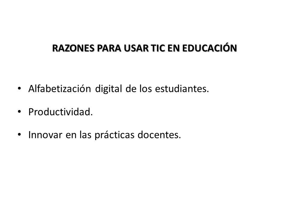 RAZONES PARA USAR TIC EN EDUCACIÓN
