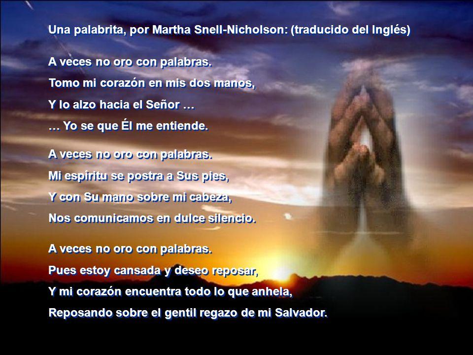 Una palabrita, por Martha Snell-Nicholson: (traducido del Inglés)