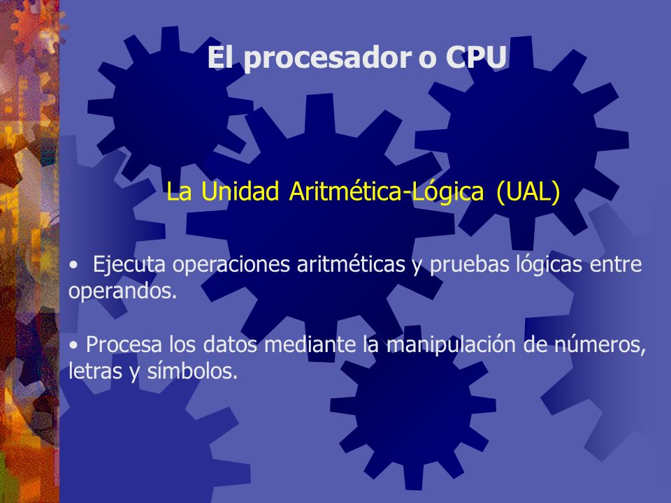 La Unidad Aritmética-Lógica (UAL)