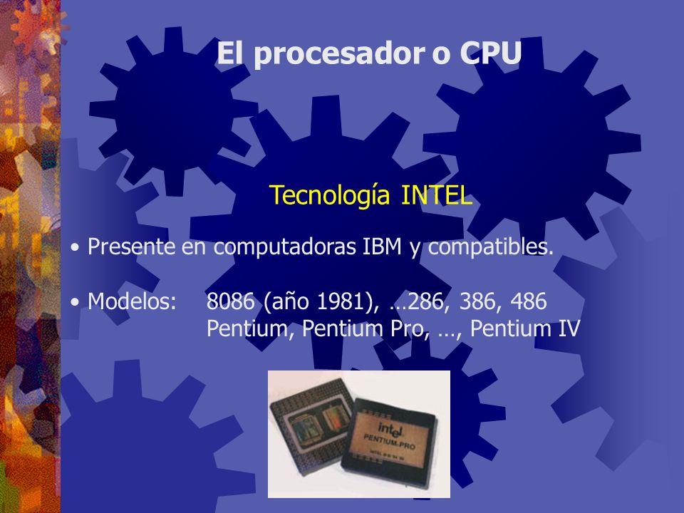 El procesador o CPU Tecnología INTEL