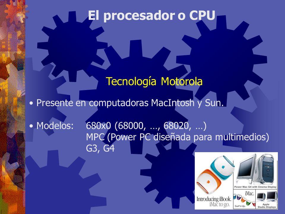 El procesador o CPU Tecnología Motorola