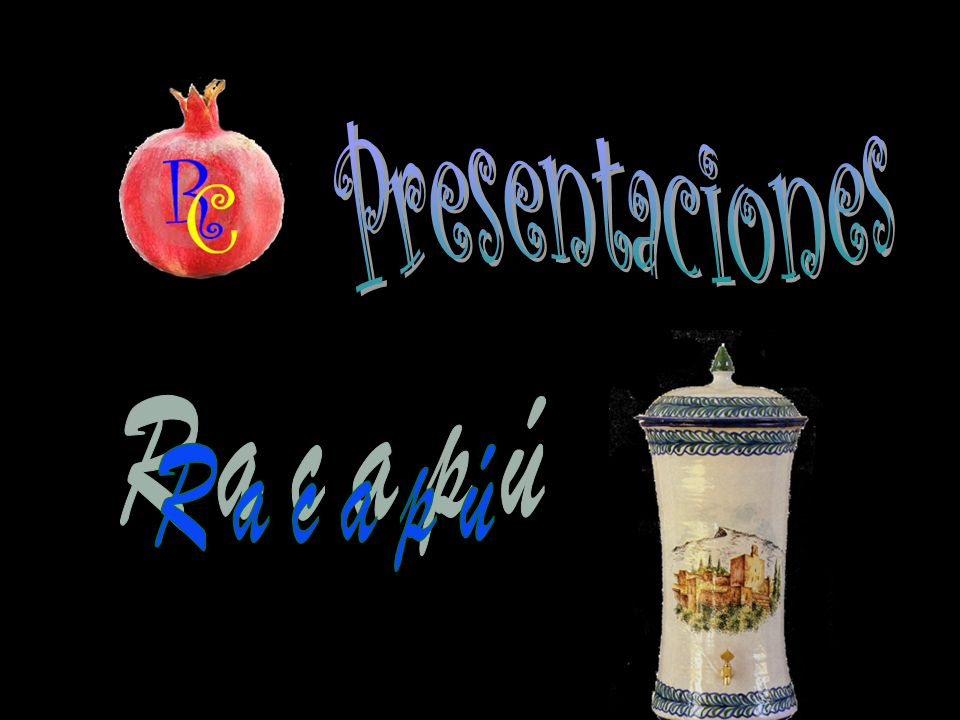 Presentaciones R a c a p ú