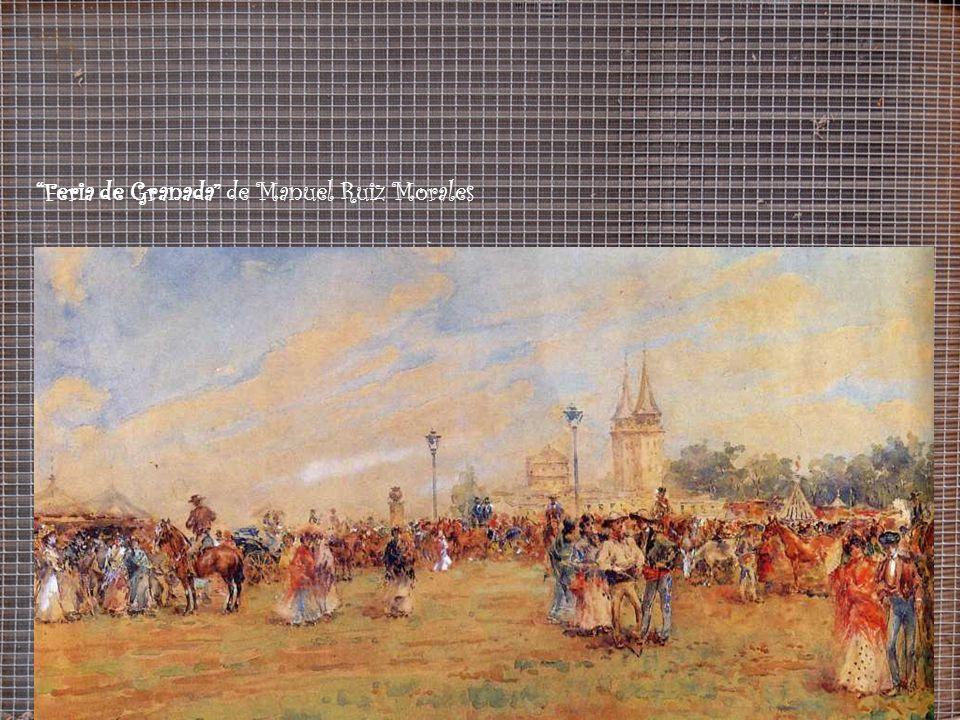 Feria de Granada de Manuel Ruiz Morales