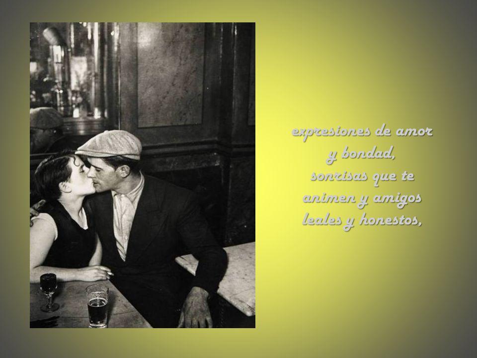 expresiones de amor y bondad,