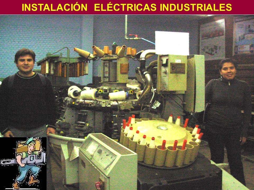 INSTALACIÓN ELÉCTRICAS INDUSTRIALES
