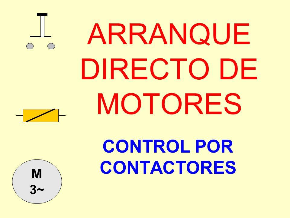 CONTROL POR CONTACTORES