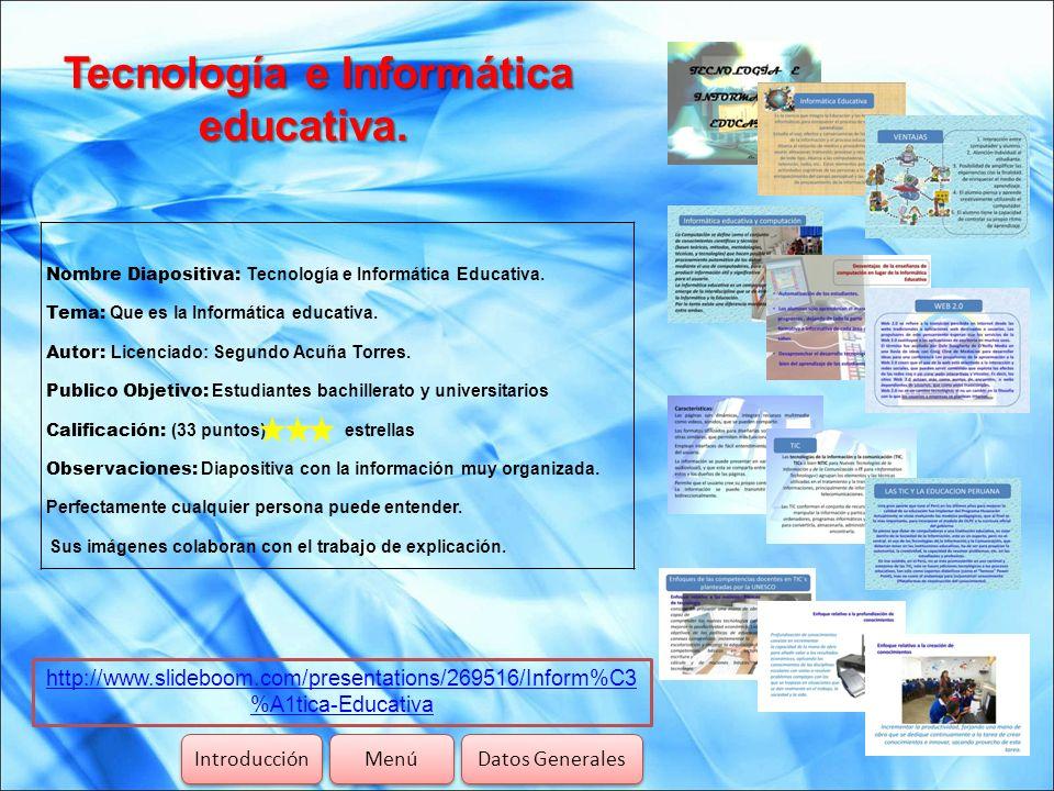 Tecnología e Informática educativa.