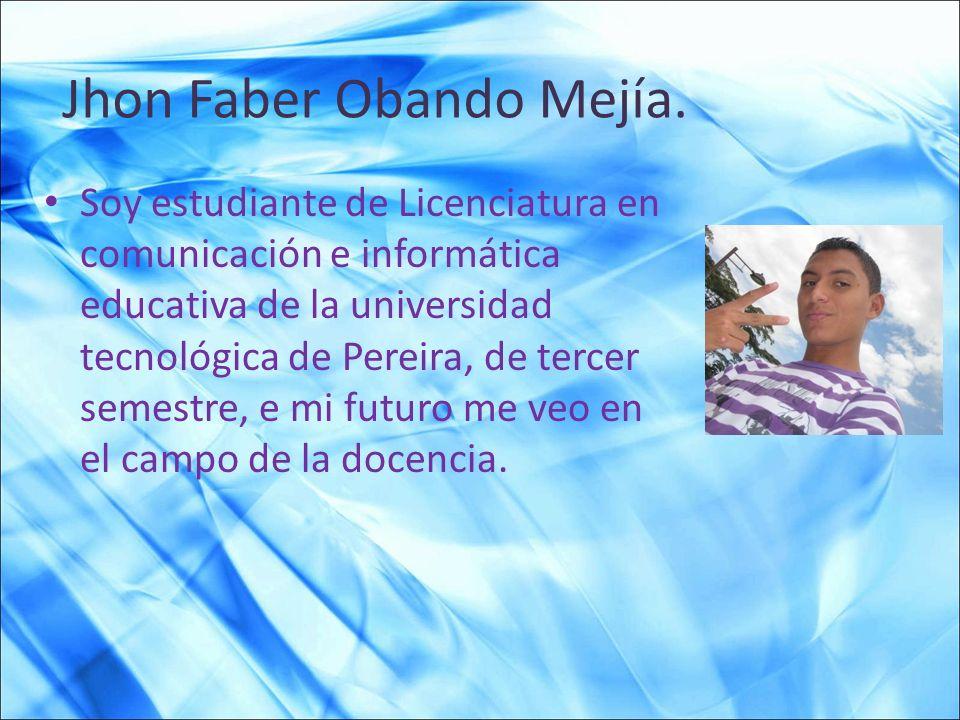Jhon Faber Obando Mejía.