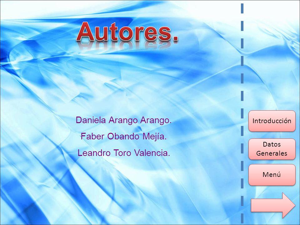 Autores. Daniela Arango Arango. Faber Obando Mejía.