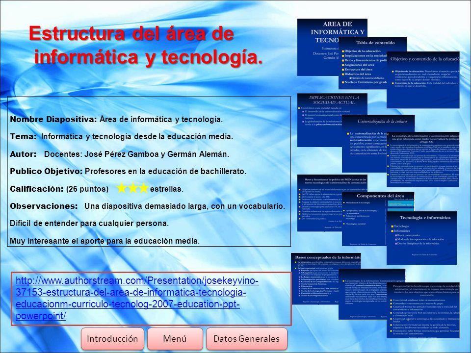 Estructura del área de informática y tecnología.
