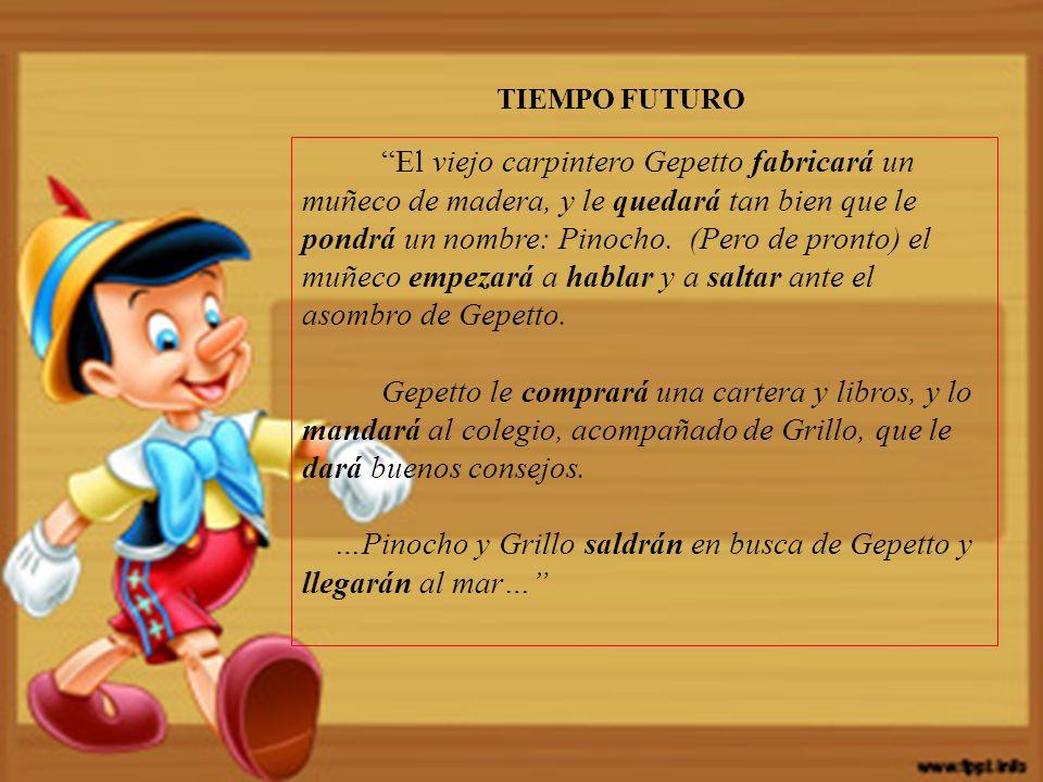 …Pinocho y Grillo saldrán en busca de Gepetto y llegarán al mar…