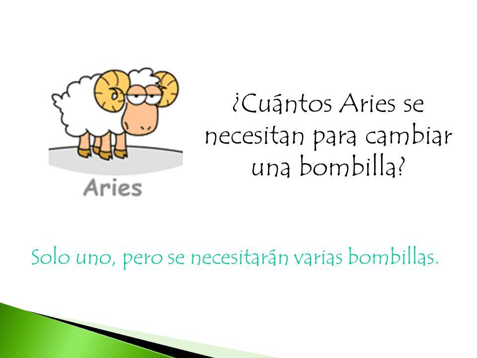 ¿Cuántos Aries se necesitan para cambiar una bombilla