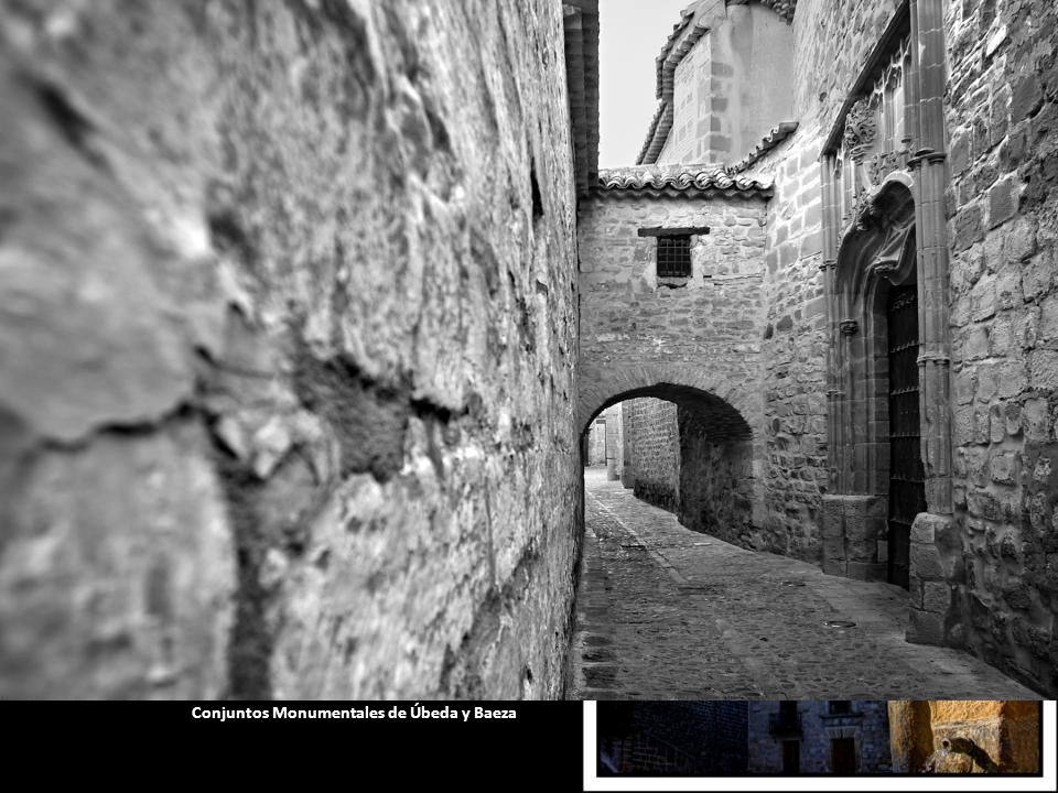 Conjuntos Monumentales de Úbeda y Baeza