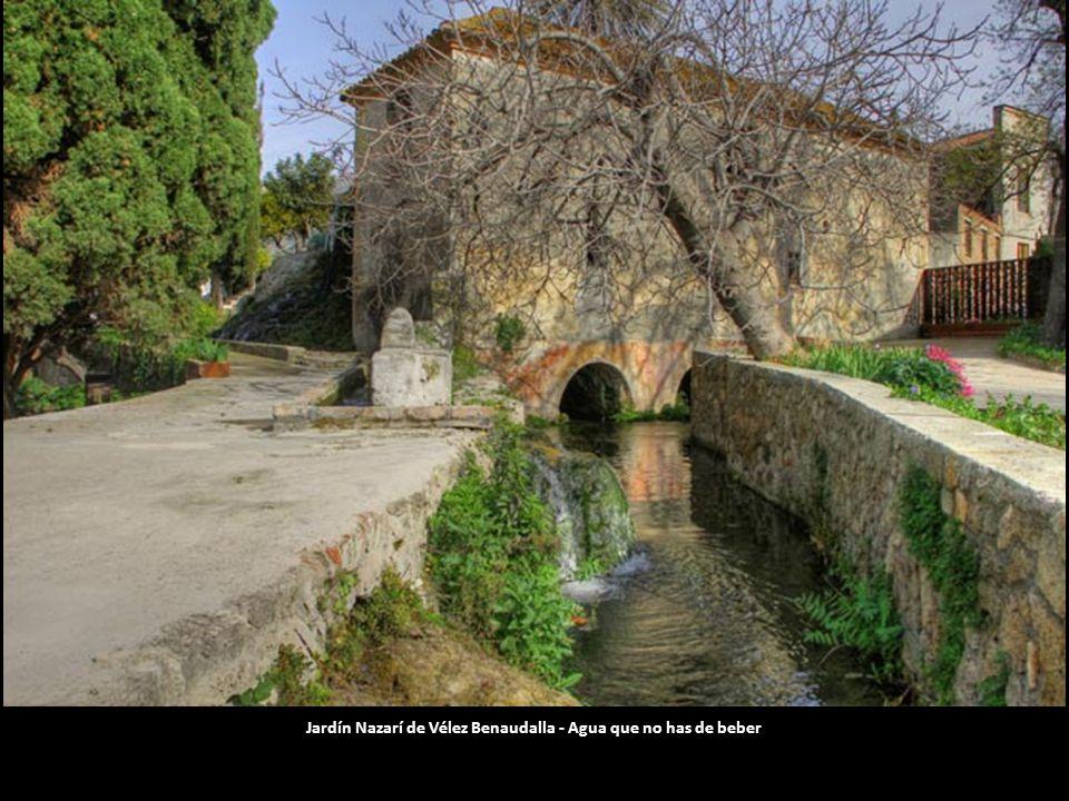 Jardín Nazarí de Vélez Benaudalla - Agua que no has de beber