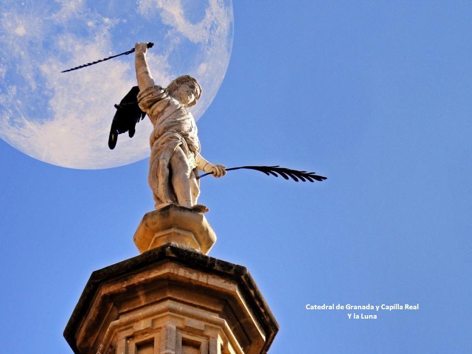 Catedral de Granada y Capilla Real Y la Luna