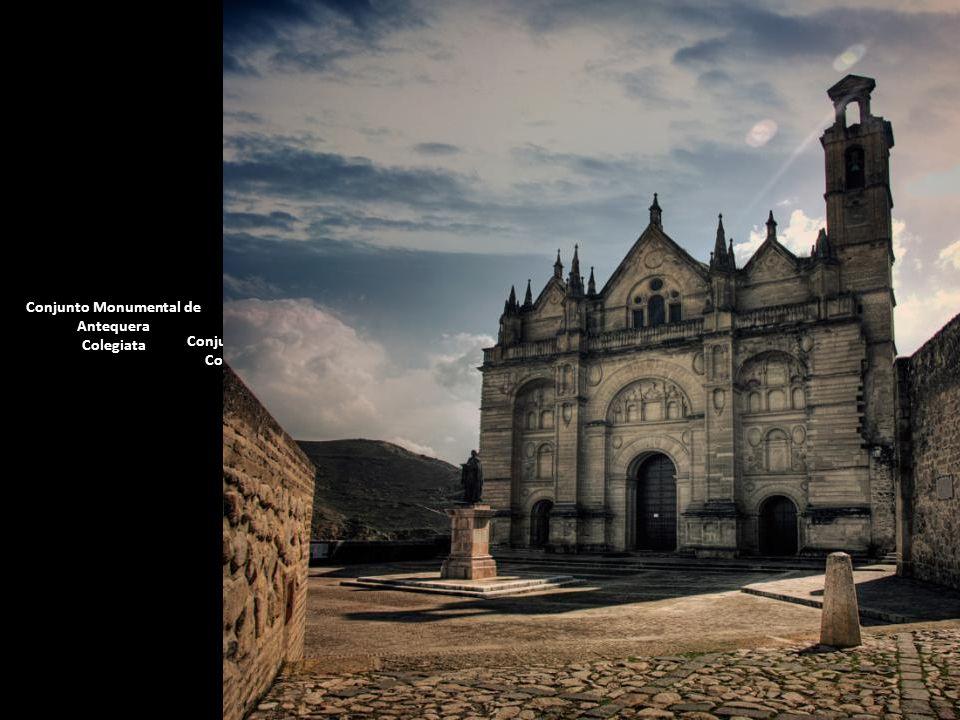 Conjunto Monumental de Antequera Colegiata