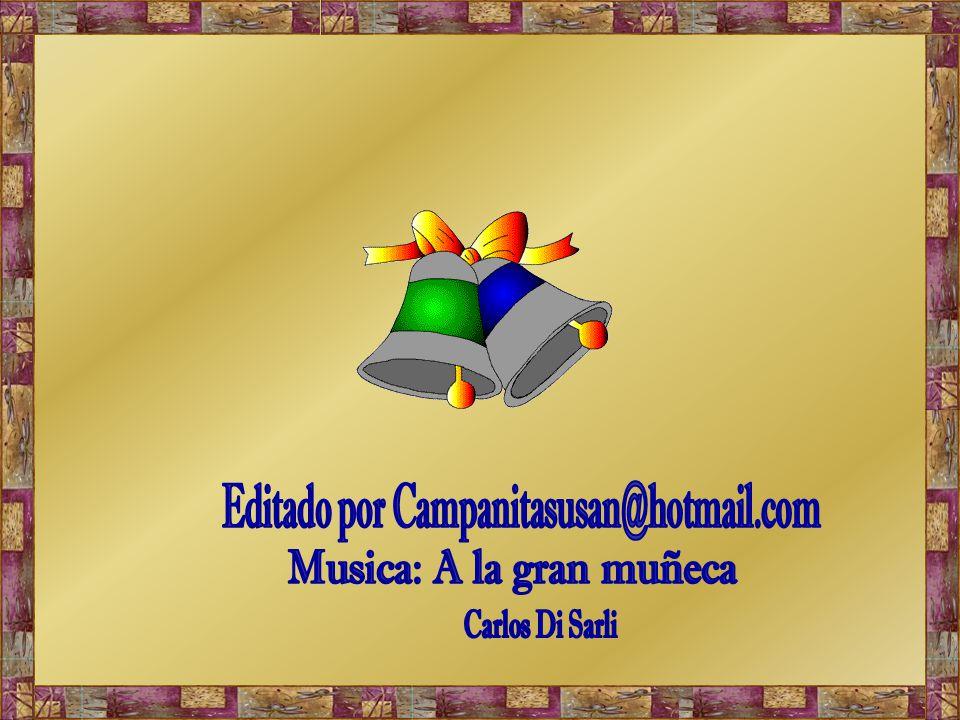Editado por Campanitasusan@hotmail.com
